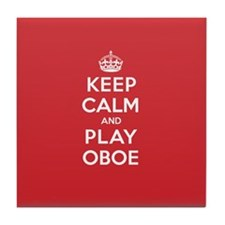 Keep Calm Play Oboe Tile Coaster