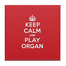 Keep Calm Play Organ Tile Coaster