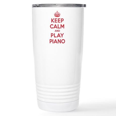 Keep Calm Play Piano Stainless Steel Travel Mug