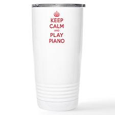 Keep Calm Play Piano Travel Coffee Mug