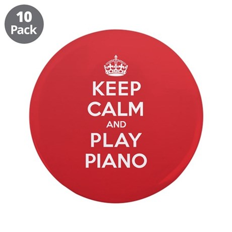 "Keep Calm Play Piano 3.5"" Button (10 pack)"
