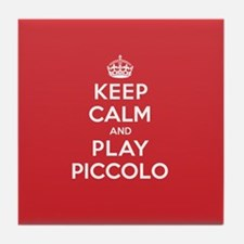 Keep Calm Play Piccolo Tile Coaster