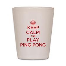 Keep Calm Play Ping Pong Shot Glass