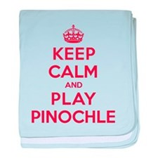 Keep Calm Play Pinochle baby blanket