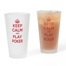 Keep Calm Play Poker Drinking Glass