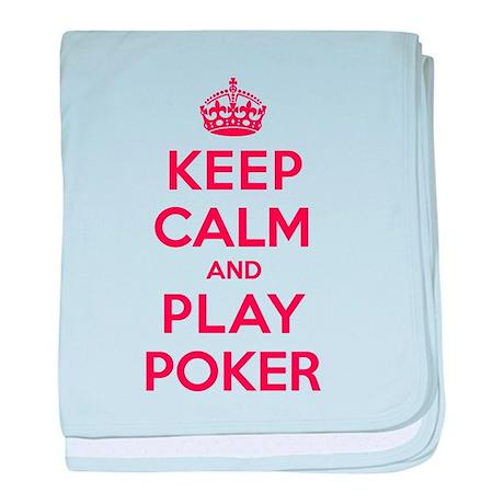Keep Calm Play Poker baby blanket