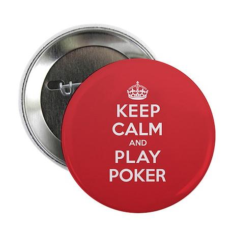 "Keep Calm Play Poker 2.25"" Button"