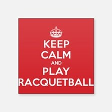 "Keep Calm Play Racquetball Square Sticker 3"" x 3"""