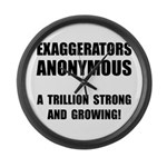 Exaggerators Anonymous Black Large Wall Clock