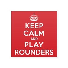 """Keep Calm Play Rounders Square Sticker 3"""" x 3"""""""