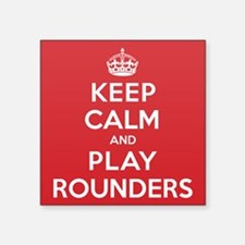 "Keep Calm Play Rounders Square Sticker 3"" x 3"""