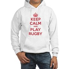 Keep Calm Play Rugby Hoodie