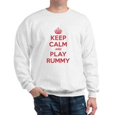 Keep Calm Play Rummy Sweatshirt