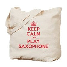 Keep Calm Play Saxophone Tote Bag