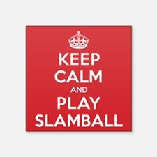"Keep Calm Play Slamball Square Sticker 3"" x 3"""