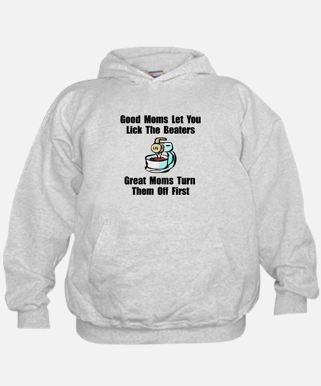 Mom Lick The Beaters Hoodie