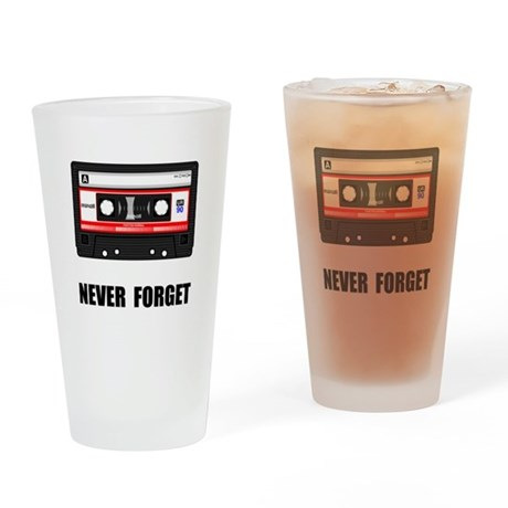 Never Forget Cassette Black.png Drinking Glass