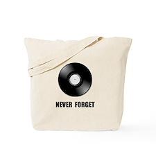 Never Forget Vinyl Black Tote Bag