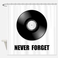 Never Forget Vinyl Black Shower Curtain
