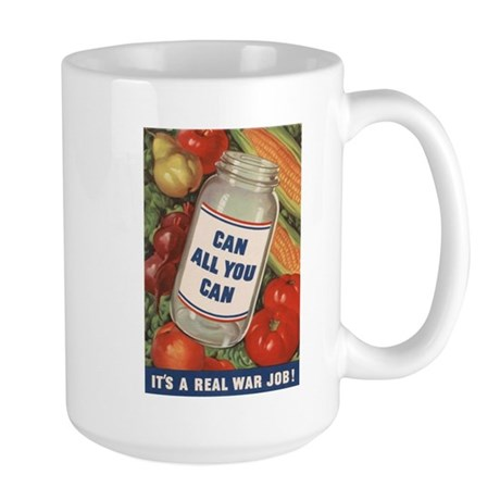 Can all you can: Its a real war job! Large Mug