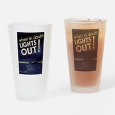 When in doubt - lights out! Drinking Glass