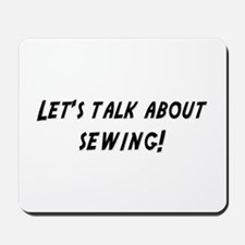Lets talk about SEWING Mousepad