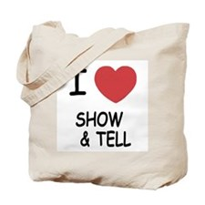 I heart Show and Tell Tote Bag