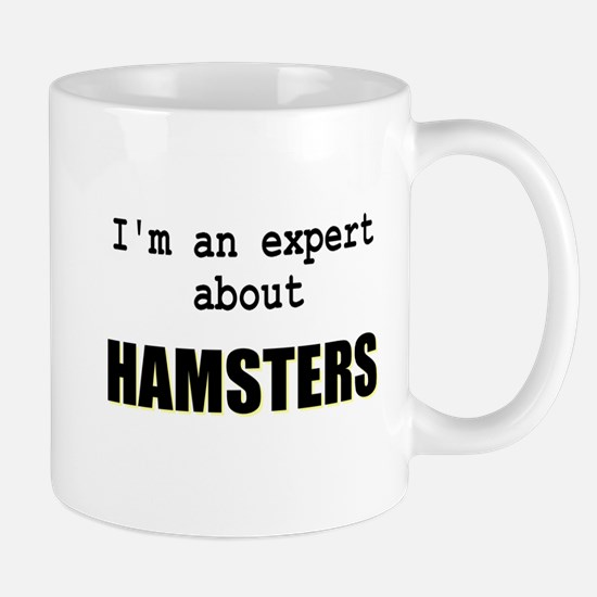 Im an expert about HAMSTERS Mug