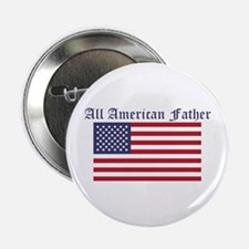 "All American Father 2.25"" Button"