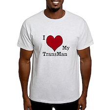 I love My TransMan2 T-Shirt
