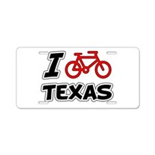 I Love Cycling Texas Aluminum License Plate