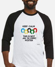 Not an Olympic Poster Baseball Jersey