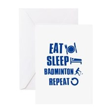Eat Sleep Badminton Greeting Card