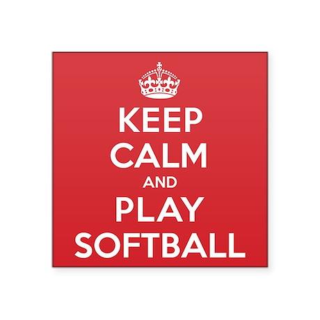 "Keep Calm Play Softball Square Sticker 3"" x 3"""