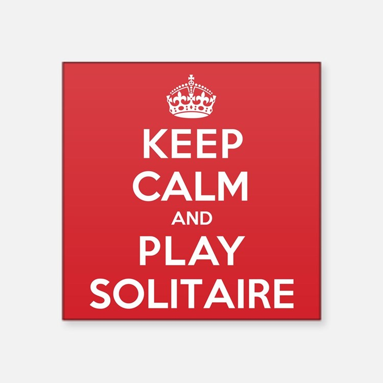 """Keep Calm Play Solitaire Square Sticker 3"""" x 3"""""""