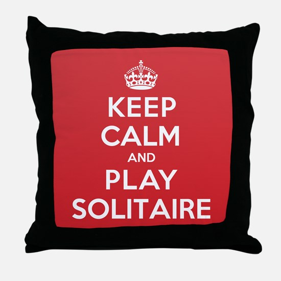 Keep Calm Play Solitaire Throw Pillow