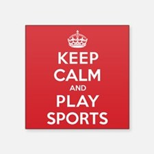 "Keep Calm Play Sports Square Sticker 3"" x 3"""