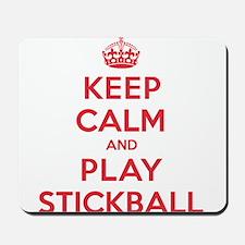 Keep Calm Play Stickball Mousepad