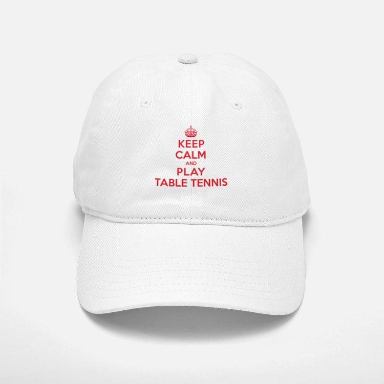 Keep Calm Play Table Tennis Baseball Baseball Cap