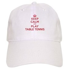 Keep Calm Play Table Tennis Cap