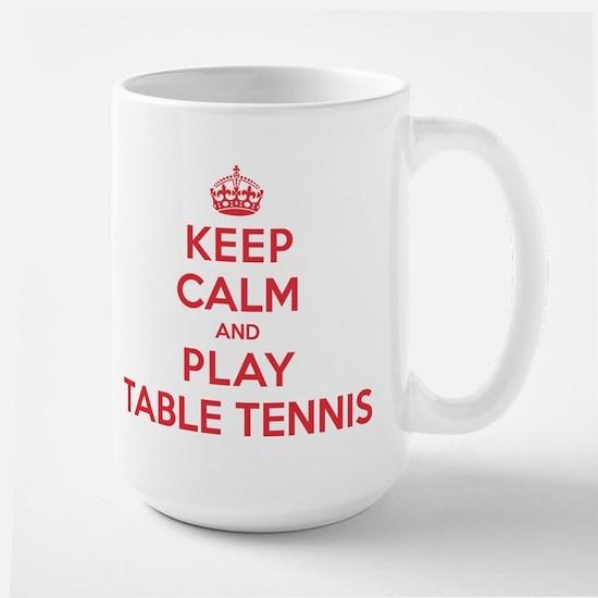 Keep Calm Play Table Tennis Large Mug