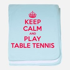 Keep Calm Play Table Tennis baby blanket