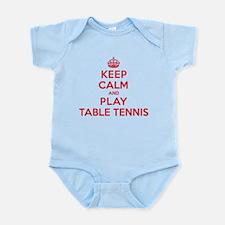 Keep Calm Play Table Tennis Infant Bodysuit