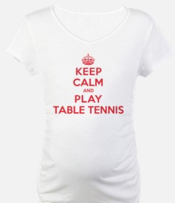 Keep Calm Play Table Tennis Shirt
