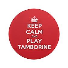 "Keep Calm Play Tamborine 3.5"" Button"