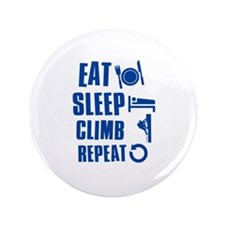 "Eat Sleep Climb 3.5"" Button"