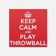"Keep Calm Play Throwball Square Sticker 3"" x 3"""