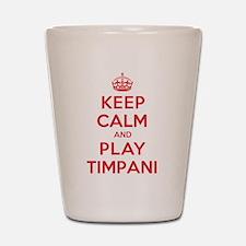 Keep Calm Play Timpani Shot Glass