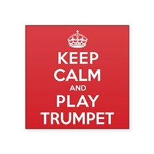 "Keep Calm Play Trumpet Square Sticker 3"" x 3"""