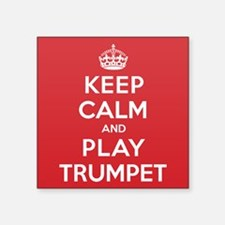 "Keep Calm Play Trumpet Square Sticker 3"" x 3"""